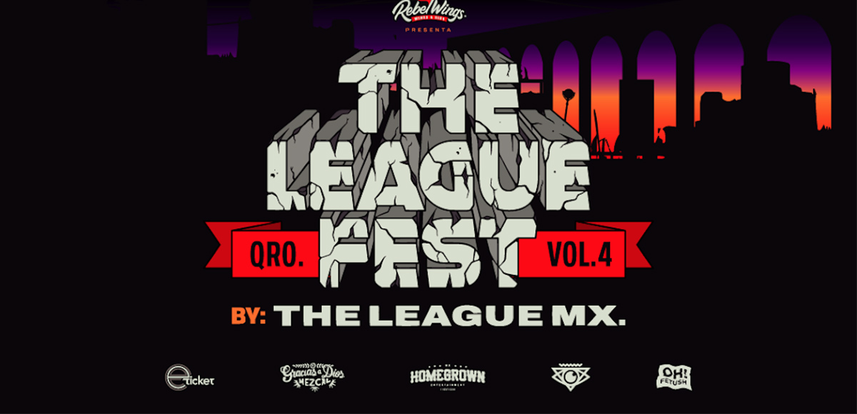 Prepárate, la 4ª edición de The League Fest en Querétaro está más cerca que nunca