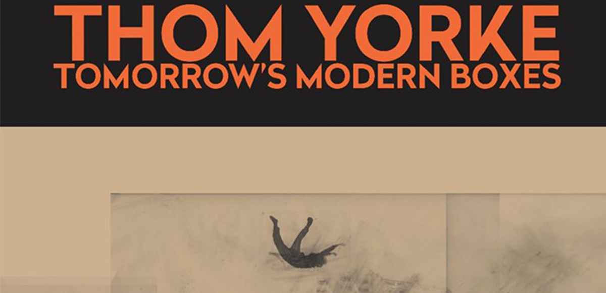 "Thom Yorke vendrá a México con ""Tomorrow's Modern Boxes"" - #SigueLeyendo"