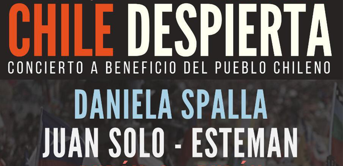 Chile Despierta: concierto a beneficio del pueblo chileno con Daniela Spalla, Esteman y Juan Solo