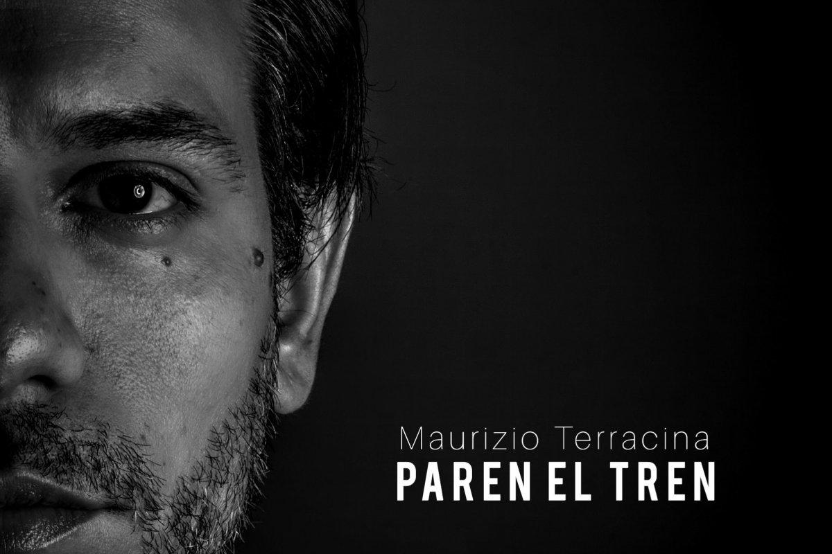 maurizio-terracina-nueva-cancion-paren-el-tren-2020 (2)